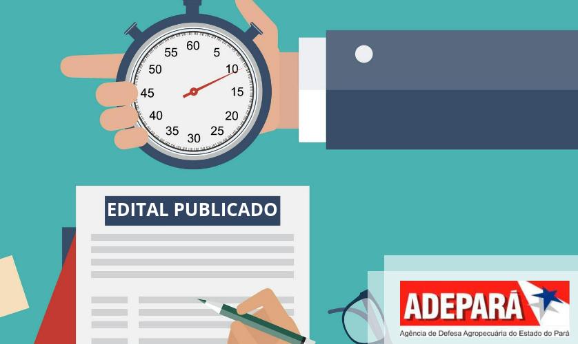Edital publicado Concurso ADEPARÁ – confira as oportunidades para veterinários e agrônomos