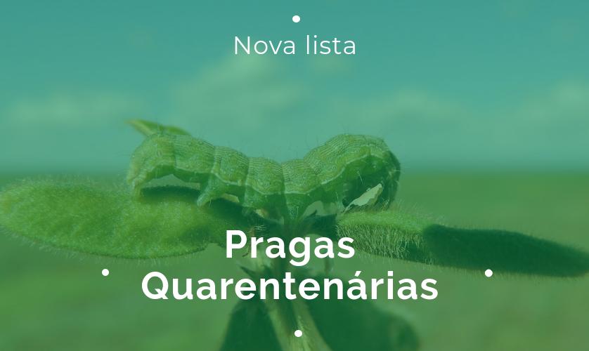 Pragas Quarentenárias - nova lista