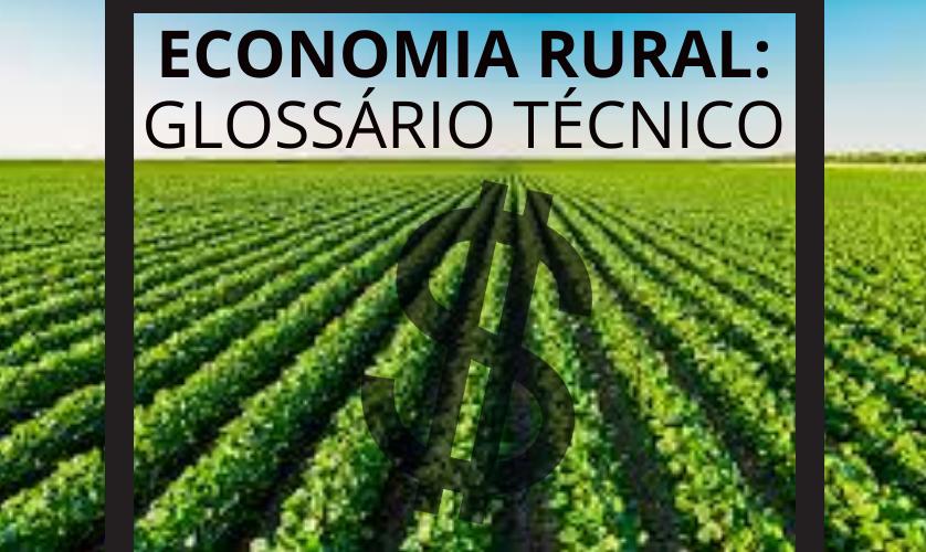 Economia Rural: glossário técnico