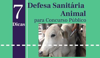 Defesa Sanitária Animal – 7 Dicas para Concurso Público