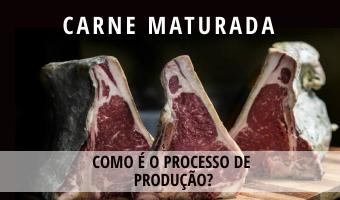 Carne Maturada: o que é, qual o processo de produção e quais seus diferenciais