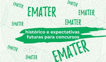 Concurso EMATER – histórico e expectativas futuras