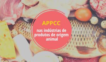 APPCC nas indústrias de produtos de origem animal