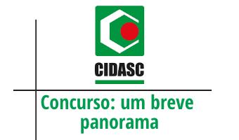 Concurso CIDASC – um breve panorama